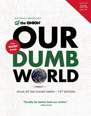 Our Dumb World By Onion (COR)