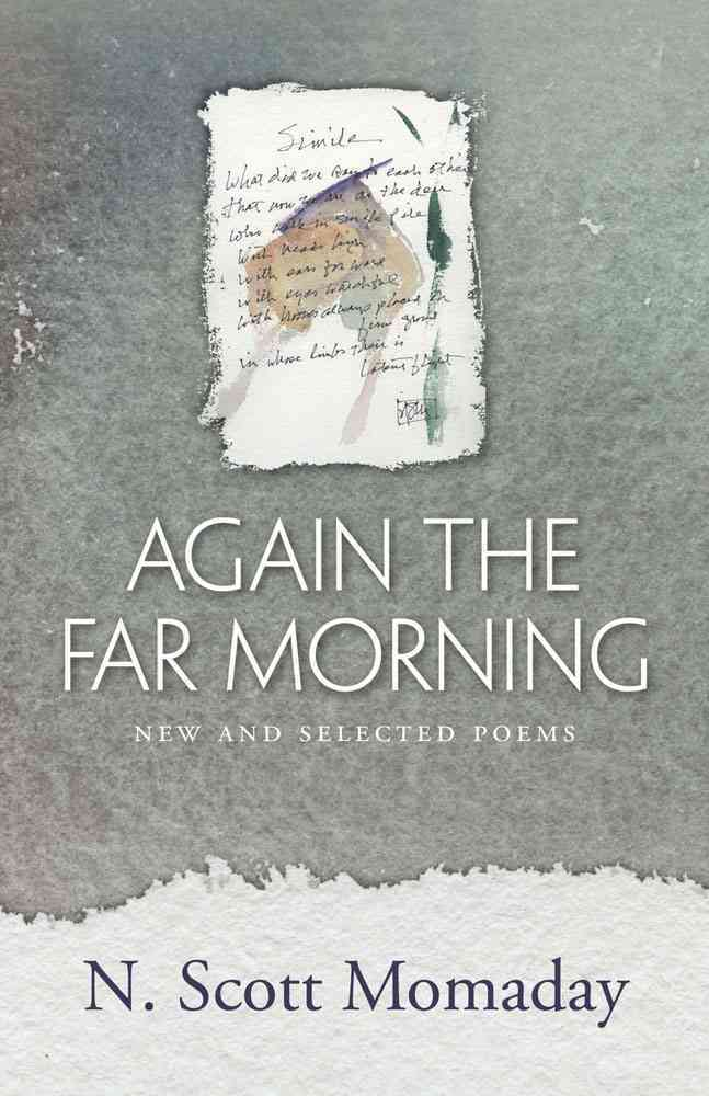 Again the Far Morning By Momaday, N. Scott